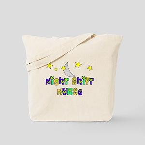 Night Shift Nurse 3 Tote Bag