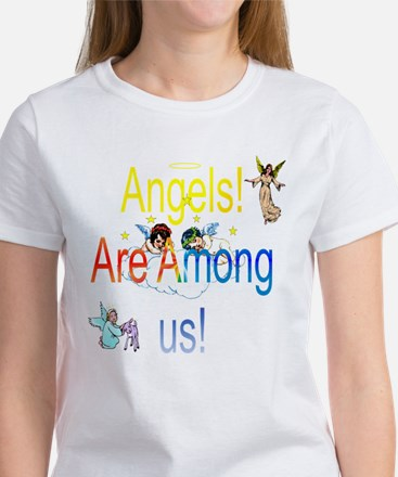 Angels are Among us Women's T-Shirt
