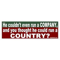 Can't run a Country Bumper Bumper Sticker