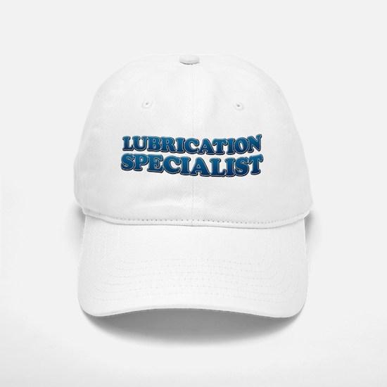 LUBRICATION SPECIALIST Baseball Baseball Cap