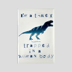 I'm a T-Rex Rectangle Magnet