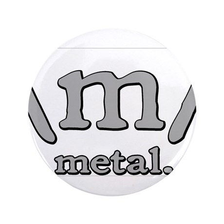 """M FOR METAL 3.5"""" Button"""