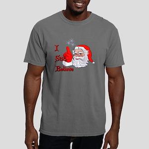 I still Believe Mens Comfort Colors Shirt