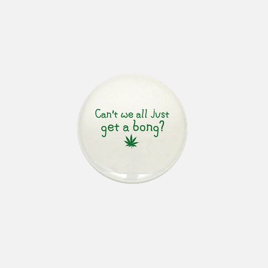 Just Get a Bong Mini Button