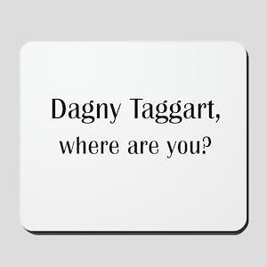 Where's Dagny Mousepad