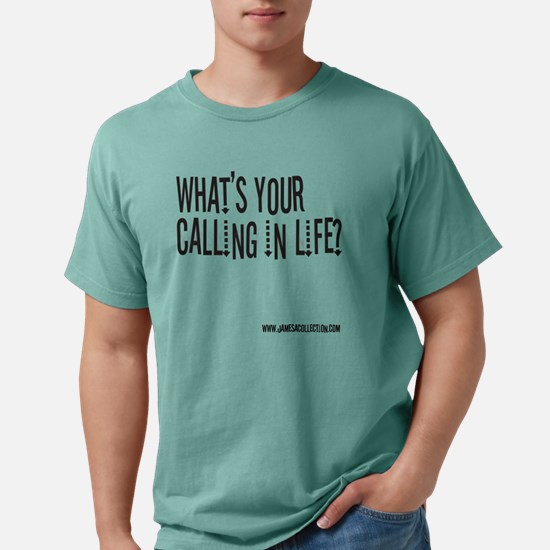6-calling.png Mens Comfort Colors Shirt