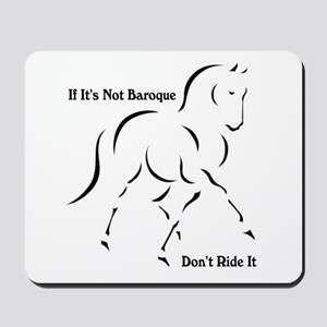 If it's not Baroque Mousepad