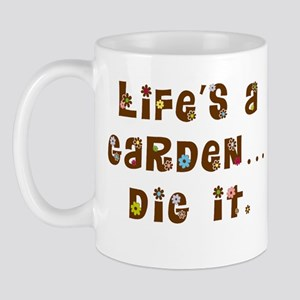 Dig it Mug