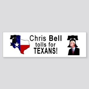 Chris Bell, TX GOV Bumper Sticker