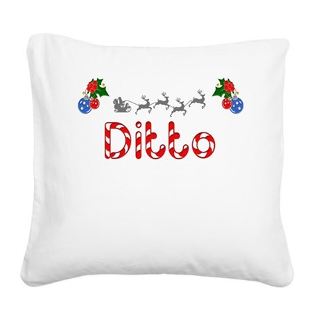 Ditto, Christmas Square Canvas Pillow