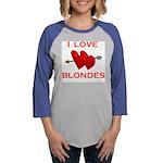 LOVE BLONDES.jpg Womens Baseball Tee