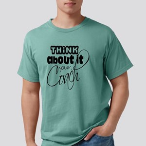 your coach Mens Comfort Colors Shirt