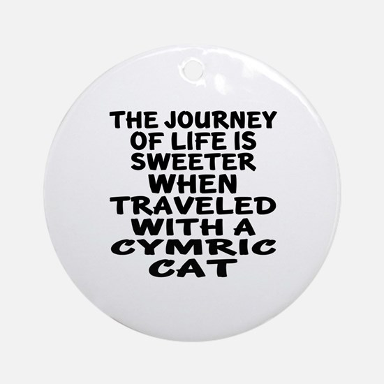 Traveled With cymric Cat Round Ornament