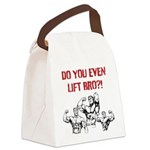 Do You Even Lift Bro? Canvas Lunch Bag