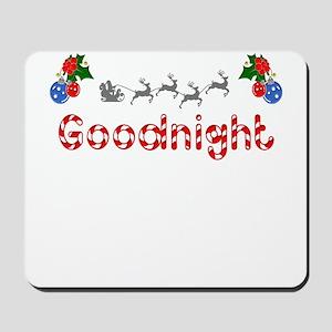 Goodnight, Christmas Mousepad