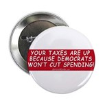 "Taxes Are Up 2.25"" Button (100 pack)"