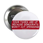 "Taxes Are Up 2.25"" Button"