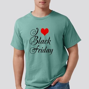 I love Black Friday Mens Comfort Colors Shirt