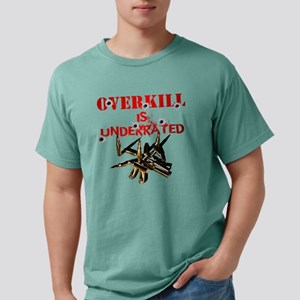 ATEAM OVERKILL IS UNDERR Mens Comfort Colors Shirt
