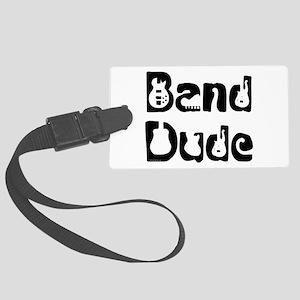 Band Dude Large Luggage Tag