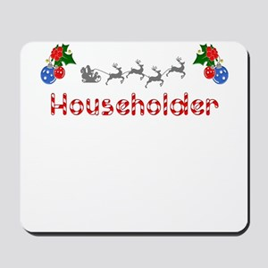 Householder, Christmas Mousepad