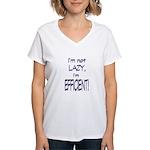 Im not lazy, Im efficient Women's V-Neck T-Shirt
