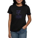 Im not lazy, Im efficient Women's Dark T-Shirt