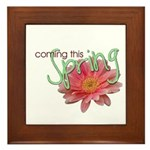 Coming this Spring Framed Tile