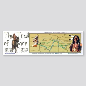 """The Trail of Tears"" Bumper Sticker"