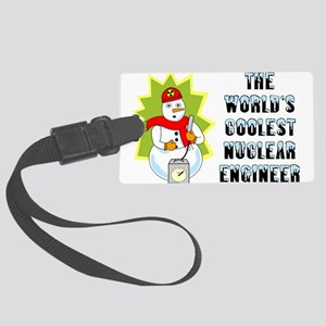 Coolest Nuclear Engineer Large Luggage Tag