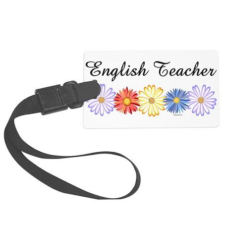 English Teacher Flowers Large Luggage Tag