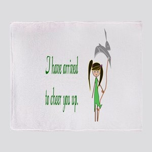 They Sent Me To Cheer You Up Throw Blanket
