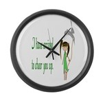 They Sent Me To Cheer You Up Large Wall Clock