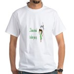 They Sent Me To Cheer You Up White T-Shirt