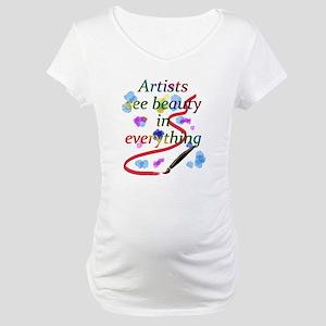 Artists See Beauty Maternity T-Shirt