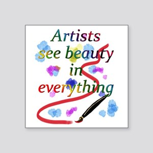 "Artists See Beauty Square Sticker 3"" x 3&quot"