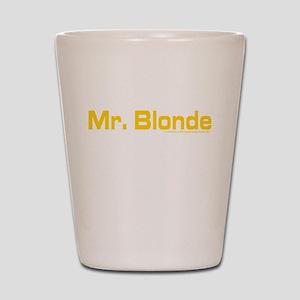 Reservoir Dogs Mr. Blonde Shot Glass