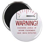 Bovine Excrement Detected Magnet