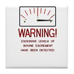 Bovine Excrement Detected Tile Coaster