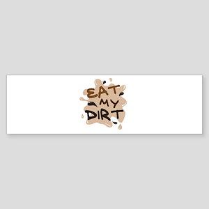 'Eat My Dirt' Sticker (Bumper)