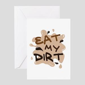 'Eat My Dirt' Greeting Card