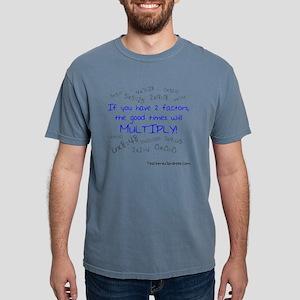 If You Have 2 Factors Li Mens Comfort Colors Shirt