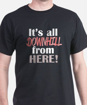 'Downhill From Here' T-Shirt