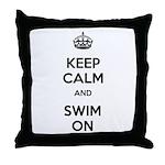 Keep Calm and Swim On Throw Pillow