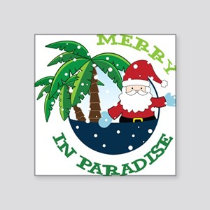 "Merry In Paradise Square Sticker 3"" x 3"""