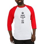 Keep Calm and Ski On Baseball Jersey