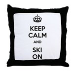 Keep Calm and Ski On Throw Pillow