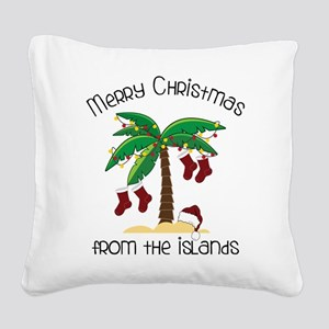 From The Islands Square Canvas Pillow