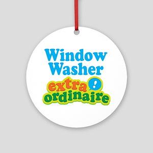 Window Washer Extraordinaire Ornament (Round)