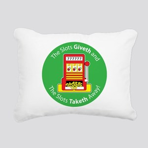 slot_give take Rectangular Canvas Pillow
